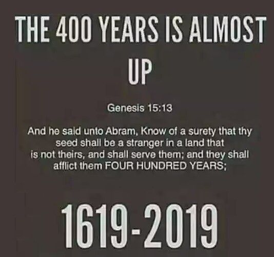 VERY PROPHETIC! BLACK HISTORY MONTH 2019 EXODUS REFERENCE! 400 YEARS!!